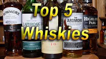 Top 5 Go To Whiskies 2018
